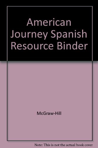 The American Journey: Spanish Resources Teaching Binder (2003 Copyright)