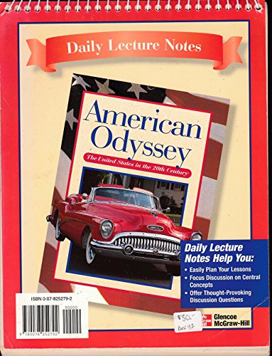 9780078252792: American Odyssey: The United States in the Twentieth Century, Daily Lecture Notes