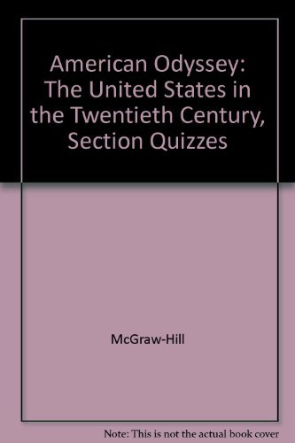 9780078252839: American Odyssey: The United States in the Twentieth Century, Section Quizzes