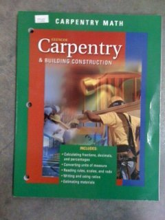 9780078253539: Carpentry and Building Construction Carpentry Math