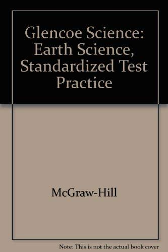 9780078254093: Glencoe Science: Earth Science, Standardized Test Practice