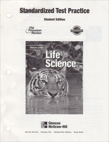 9780078254413: Glencoe Science: Life Science, Standardized Test Practice, Student Edition