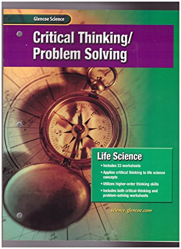 9780078254468: Life Science: Critical Thinking - Problem Solving