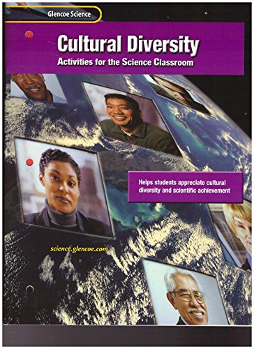 9780078254512: Glencoe Science: Life, Earth, and Physical Science, Cultural Diversity