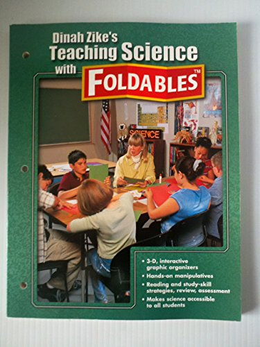 9780078254529: Dinah Zike's Teaching Science with Foldables