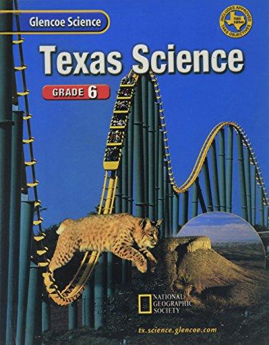 9780078254581: Glencoe Science, Grade 6: Teks Edition