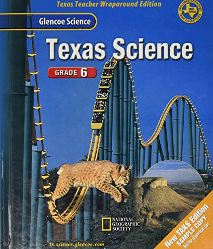 9780078254598: Glencoe Science: TEXAS Science, Grade 6 (Texas Teacher Wraparound Edition)