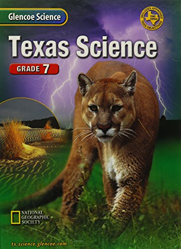 Texas Science Grade 7 (Glencoe Science): McGraw Hill Companies,