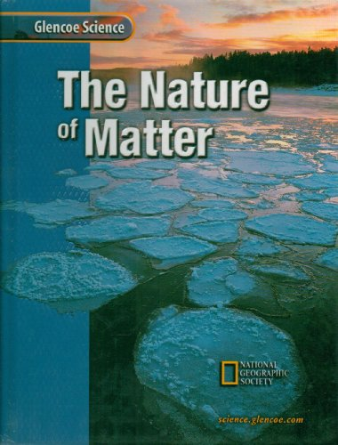9780078255243: The Nature of Matter (Glencoe Science)