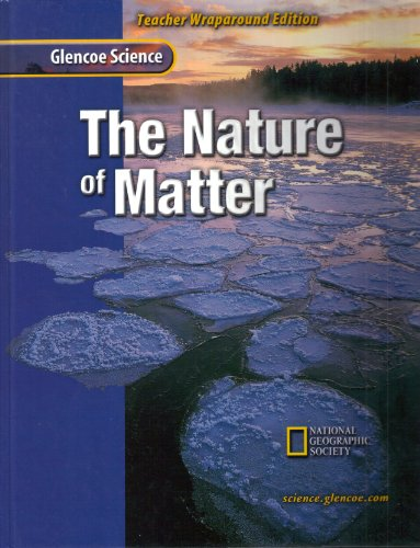 9780078255250: The Nature of Matter Teacher Wraparound Edition