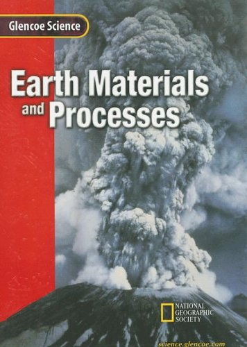 9780078255311: Earth Materials and Processes: Course F (Glencoe Science)