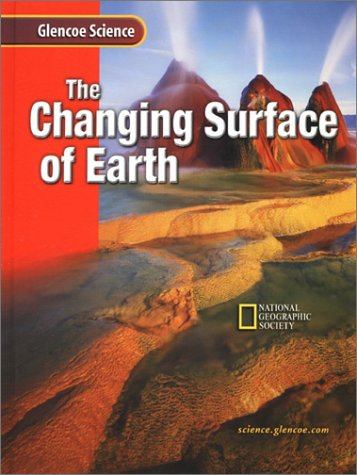 9780078255380: The Changing Surface of Earth: Course G (Glencoe Science)