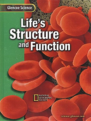 9780078255533: Life's Structure+function (A) (Glencoe Science)