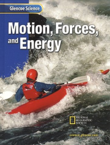 9780078256073: Glencoe Science: Motion, Forces, and Energy, Student Edition