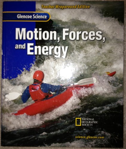 9780078256080: Motion, Forces and Energy / Teacher Wraparound Edition.