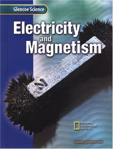 9780078256196: Glencoe Science: Electricity and Magnetism
