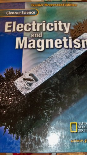 9780078256202: Glencoe Science : Electricity and Magnetism, Teacher