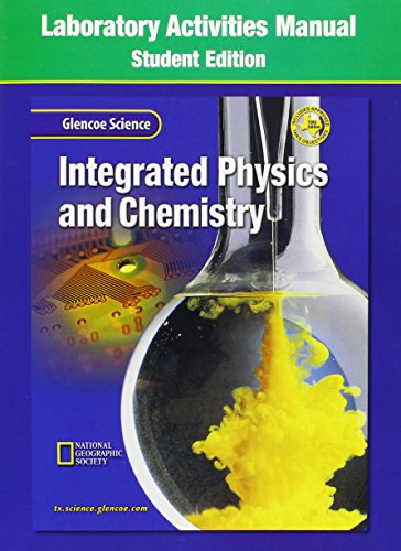 9780078257216: Glencoe Science Integrated Physics & Chemistry: Laboratory Activities Manual