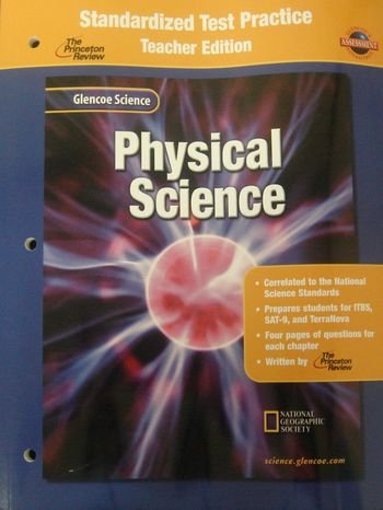 9780078257230: Glencoe Science: Physical Science, Standardized Test Practice, Teacher Edition