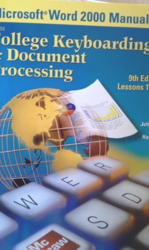 9780078257612: Microsoft Word 2000 Manual for College Keyboarding & Document Processing Ninth edition Lessons 1-120