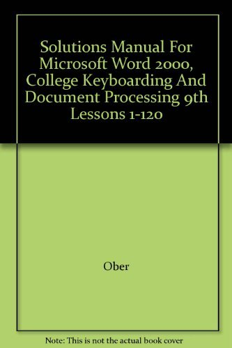 9780078257643: Solutions Manual For Microsoft Word 2000, College Keyboarding And Document Processing 9th Lessons 1-120
