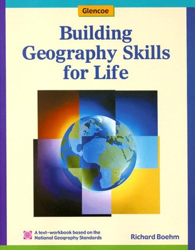 9780078257995: Building Geography Skills for Life Student Text-Workbook (Glencoe World Geography)