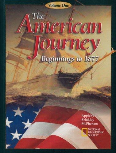 The American Journey: Beginnings to 1877: Appleby, Joyce; Brinkley,