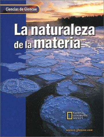 9780078259050: La Naturaleza de la Materia (Ciencias de Glencoe)