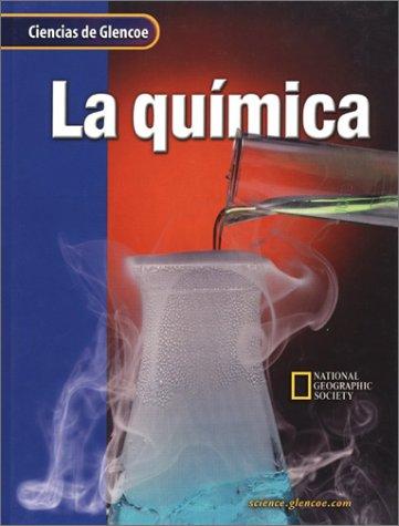 9780078259067: La Quimica (Ciencias de Glencoe)