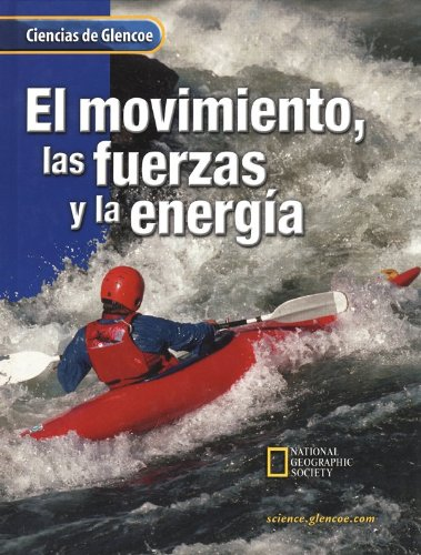 9780078259074: Glencoe Science: Motion, Forces, and Energy, Spanish Student Edition