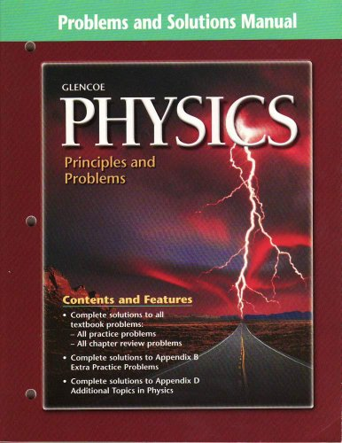 9780078259364: Problems and Solutions Manual: Glencoe Physics Principles and Problems