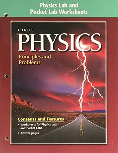9780078259371: Physics: Principles and Problems Physics Lab & Pocket Lab Worksheets