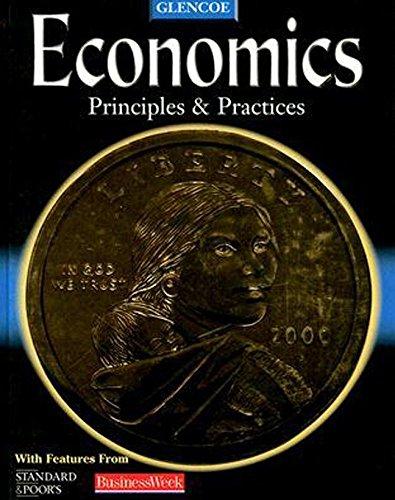 9780078259777: Economics: Principles and Practices