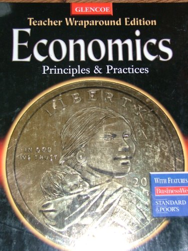 9780078259784: Economics: Principles & Practices, Teacher Wraparound Edition