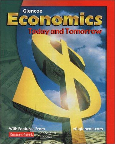 9780078259807: Economics: Today and Tomorrow