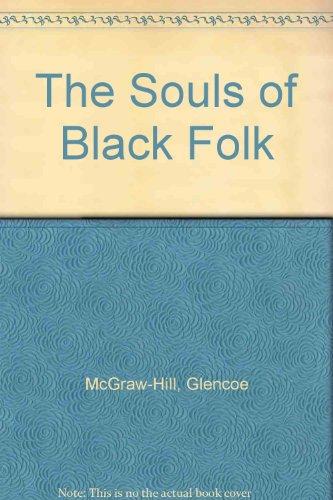 The Souls of Black Folk: Glencoe McGraw-Hill