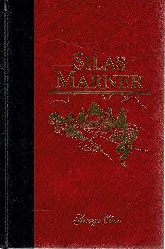 9780078260001: SILAS MARNER, The Weaver of Raveloe Easton Press