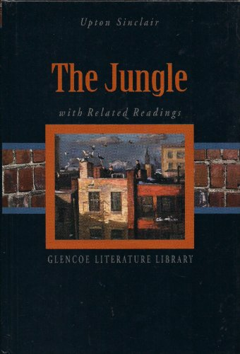 The Jungle with Related Readings: Sinclair, Upton