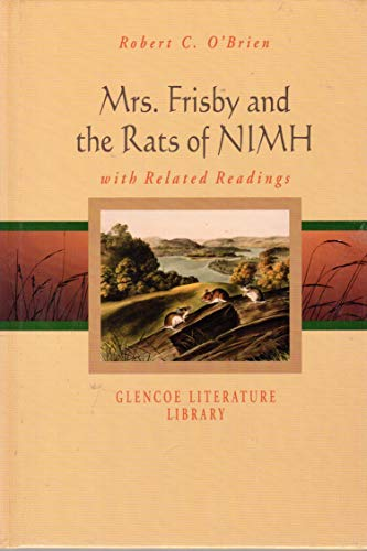 9780078260209: Mrs. Frisby and the Rats of Nimh with Related Readings (Glencoe Literature Library)