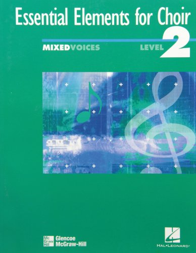 9780078260414: Essential Elements for Choir Level 2 Repertoire, Mixed, Student Edition