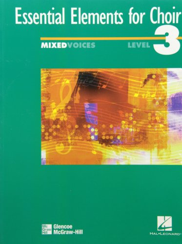 9780078260490: Essential Elements for Choir, Intermediate Level 3 Repertoire, Mixed, Student Edition (EXPERIENCING CHORAL MUSIC PROFICIENT SE)