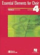 9780078260599: Essential Elements for Choir Level 4 Repertoire, Treble, Student Edition