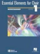 9780078260858: Essential Elements for Choir Level 1 Musicianship Student Edition