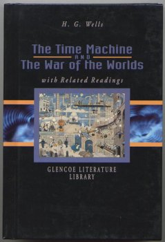 9780078260926: The Time Machine and The War of the Worlds with Related Readings