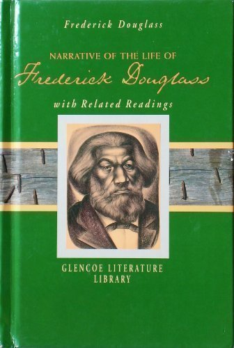9780078261046: The Narrative of the Life of Frederick Douglass