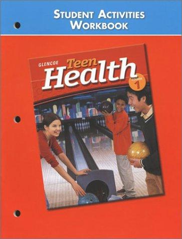9780078261176: Teen Health Course 1, Student Activities Workbook