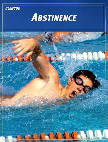 9780078261794: Teen Health Course 2: Abstinence