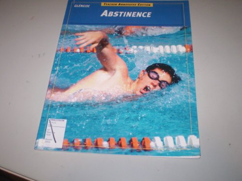 9780078261800: Glencoe Abstinence Teacher Annotated Edition