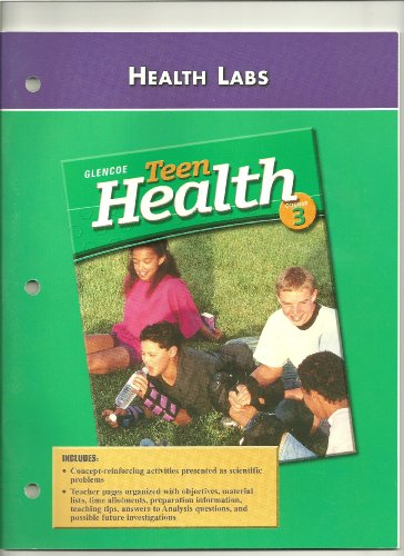 9780078262029: Teen Health Course 3, Assessment, Summaries Quizzes and Activities