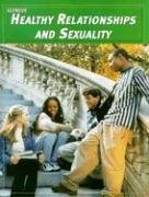 9780078262111: Teen Health Course 3, Modules, Healthy Relationships and Sexuality